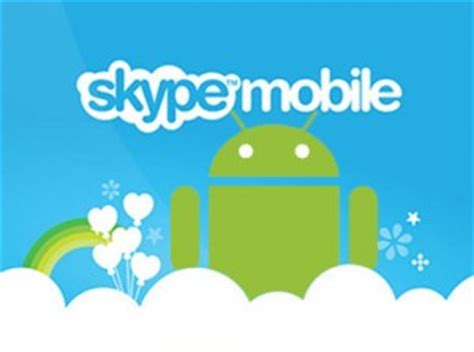 skype for android phone skype for android phone