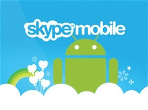 skype for android phone skype for android phone