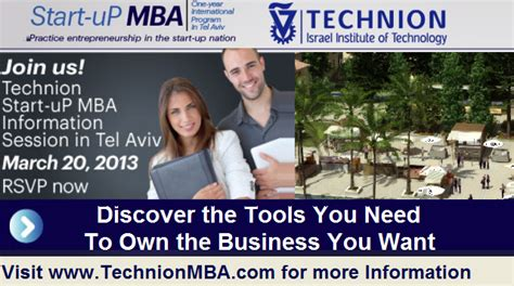 Technion Mba by Technion 1 Year Start Up Mba In Tel Aviv In The