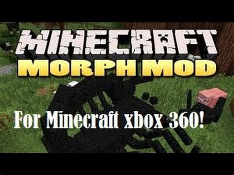 download full version of minecraft for xbox 360 full download how to get the morph mod on minecraft xbox one