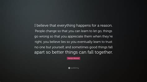marilyn monroe quote i believe marilyn monroe quote i believe that everything happens