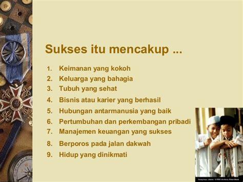 11 Ibadah Yang Mengantarkan Hidup Sukses 1 ppt sukses