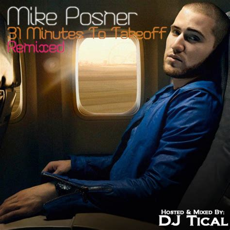 mike posner 31 minutes to takeoff remixed hosted by dj