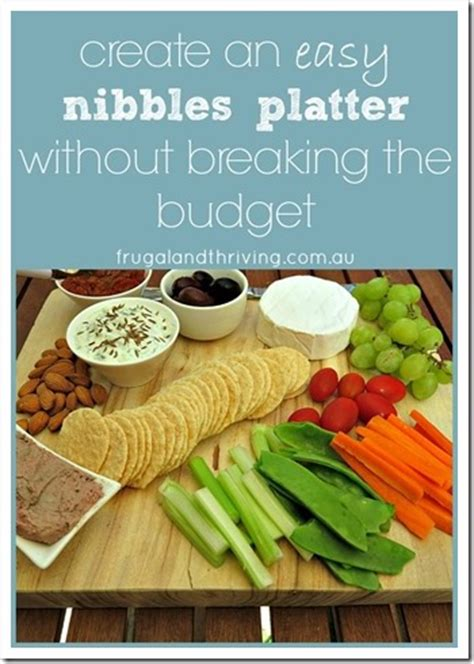 nibbles ideas create an easy nibbles platter on a budget