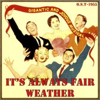 film it always fair weather it s always fair weather o s t 1955 vintage