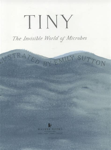 tiny the invisible world tiny the invisible world of microbes by davies nicola 9781406341041 brownsbfs