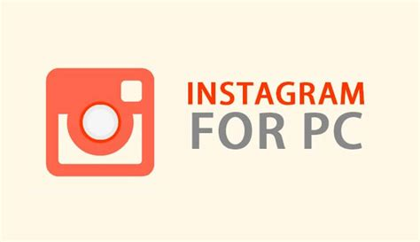 instagram for pc instagram for pc free download windows xp 7 8 8 1 10
