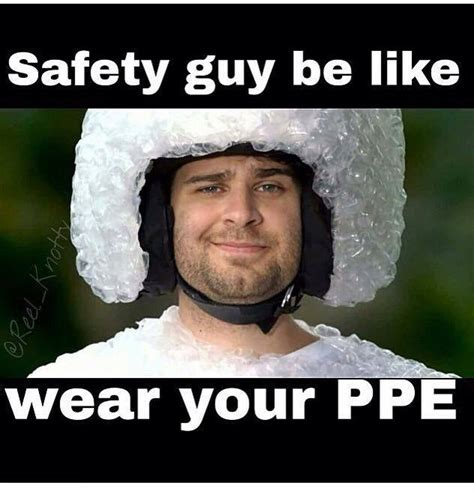 Safety Meme - he is ready to go oilfieldlife roughneck gas patch