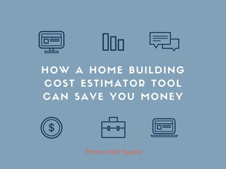 building your own home cost calculator how a home building cost estimator tool can save you money