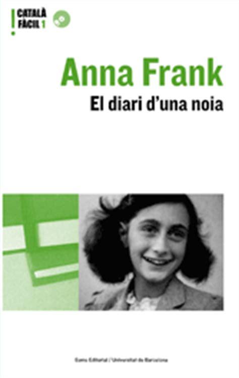 anna frank el diari biblioteca de la deportaci 211 n ana frank