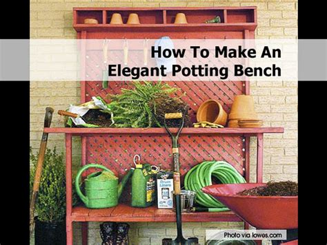 how to make potting bench how to make an elegant potting bench