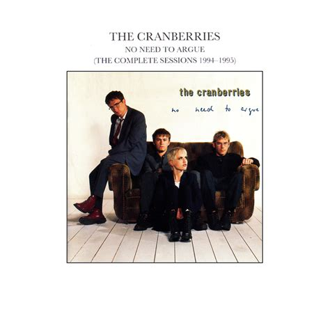 No Need To by No Need To Argue Cranberries World