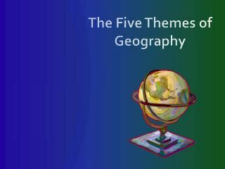 themes of geography quiz ppt five themes of geography review check up quiz