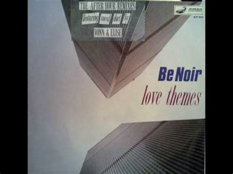 love themes be noir be noir love themes hard techno luv 1991 youtube