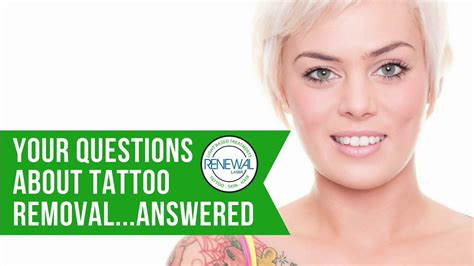tattoo removal questions and answers renewal laser tattoo removal lake worth fl 33467 call
