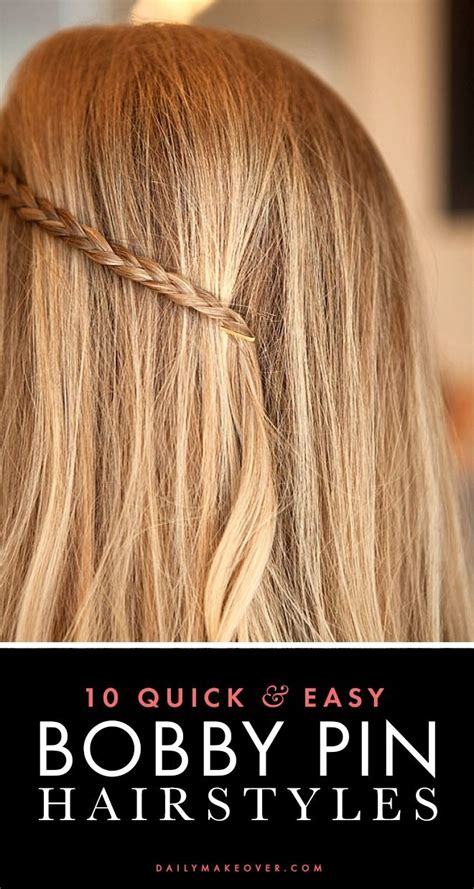 easy hairstyles using bobby pins 5 life changing bobby pin tricks every girl should know