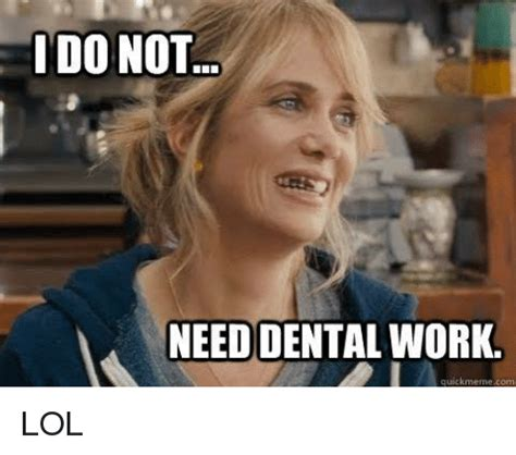 Dental Work Meme the gallery for gt dental pictures for