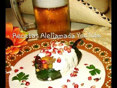 comida mexicana platillos antojitos receta de chiles en nogada quot antojitos mexicanos