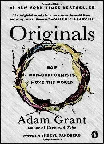 Originals By Adam Grant epub us originals how non conformists move the world