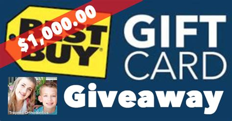 Best Buy Giveaway - giveaway 1 000 best buy gift card trapnell orthodontics coupons 4 utah