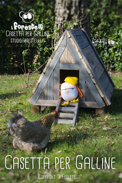 casa per galline pollaio fai da te casetta per galline nane giardino