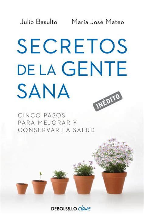 libro secretos de la gente descargar secretos de la gente sana pdf y epub al dia libros