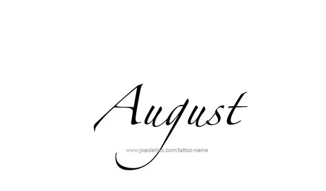 august month name tattoo designs page 3 of 5 tattoos