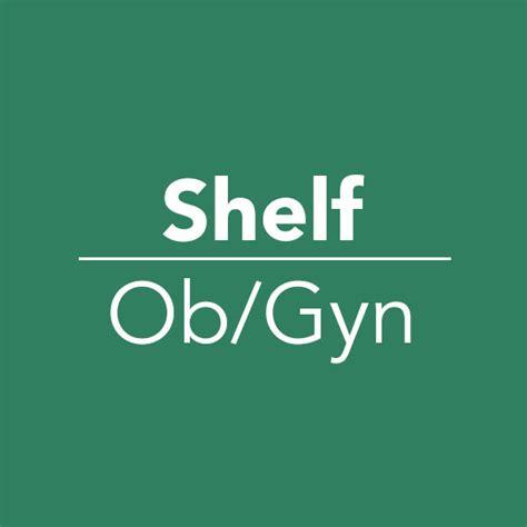 Ob Gyn Shelf ob gyn shelf