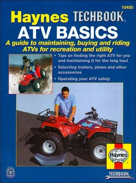 atv basics techbook how to buy maintain and ride atvs