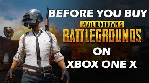 9 things you should before buying an xbox 15 things you need to before you buy playerunknown s battlegrounds on xbox one x