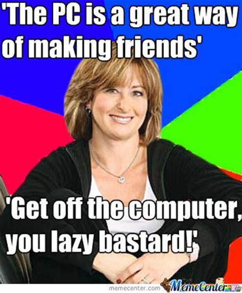 Scumbag Mom Meme - scumbag mom by recyclebin meme center