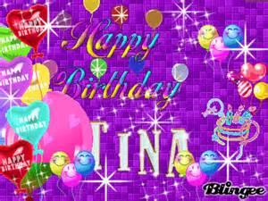 happy birthday tina picture 121970376 blingee com