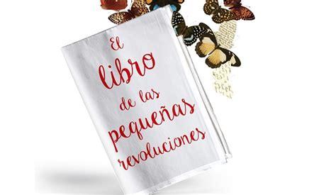 el libro de las peque 241 as revoluciones kiss fm