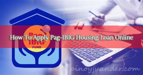 how to qualify for pag ibig housing loan how to apply for a pag ibig housing loan via online ph juander