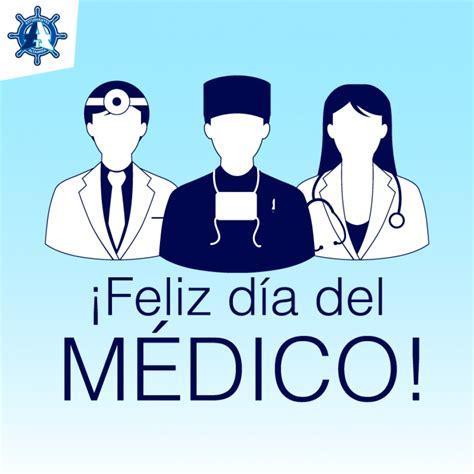 imagenes feliz dia medico feliz d 237 a del m 233 dico im 225 genes para compartir