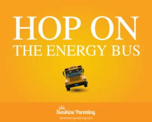 libro the energy bus 10 hop on the energy bus sunshine parenting
