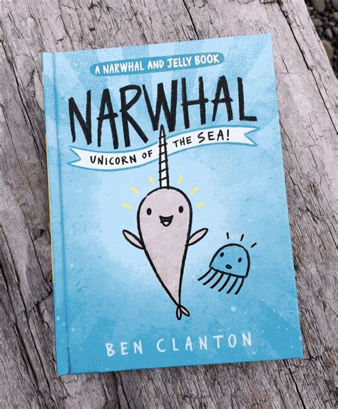 narah and the unicorn the original narwhal story books ben clanton s squiggles and scribbles narwhal is o fish