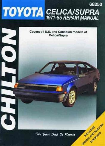 manual repair autos 1976 toyota celica electronic toll collection toyota celica supra 1971 1985 chilton owners service repair manual 0801989809