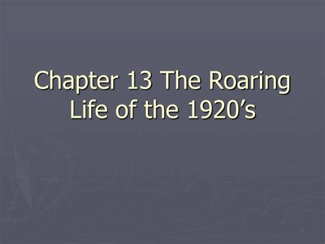 chapter 13 section 1 changing ways of life ppt chapter 13 the roaring life of the 1920 s powerpoint