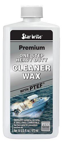starbrite boat wax review starbrite premium cleaner wax with ptef