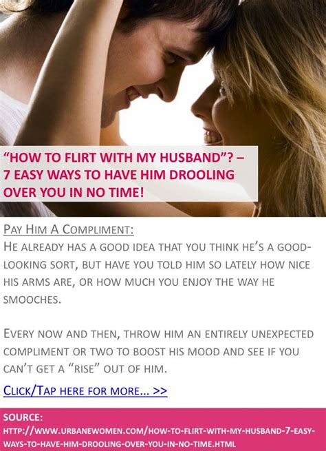 7 Ways To Let Him Easy by Quot How To Flirt With My Husband Quot 7 Easy Ways To Him
