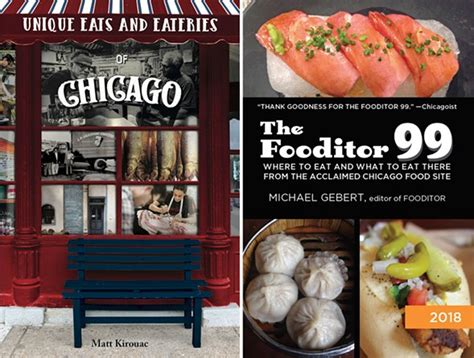 the fooditor 99 where to eat and what to eat there in chicago 2018 edition books the bleader reader the chicago reader s