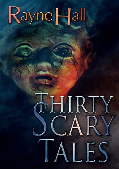 Thirty Scary Tales thirty scary tales raynehall bama gramma