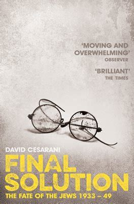 final solution the fate 0330535374 final solution by david cesarani
