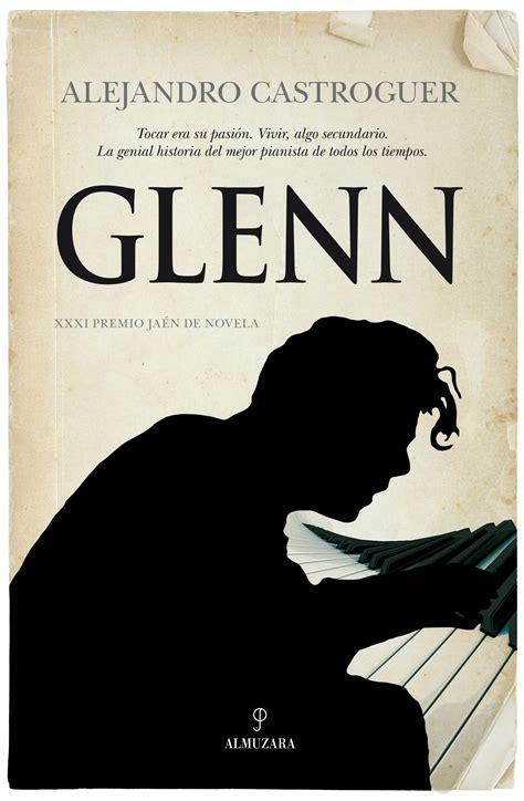libro glenn gould no azaroa 2015 noviembre a sus cincuenta a 241 os el pianista canadiense glenn gould afamado y