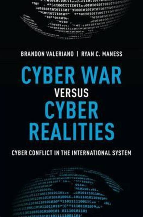 all systems cyber war books cyber war versus cyber realities senior lecturer brandon