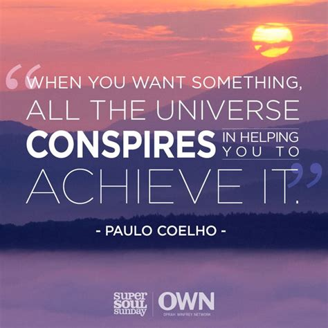 Universe Conspires paulo coelho quotes about the universe quotesgram