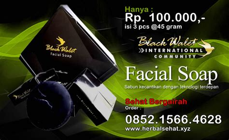 Black Wallet Soap Sabun Wajah Black Walet Cv Rajawali black walet indonesia sabun herbal atasi masalah kulit wajah digital baca
