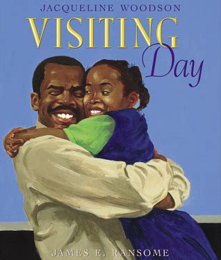 prison fathers parenting bars books visiting day by jacqueline woodson reviews discussion