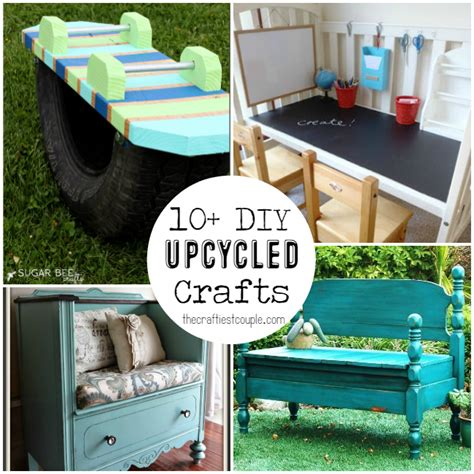 diy upcycled crafts 10 diy upcycled crafts the craftiest